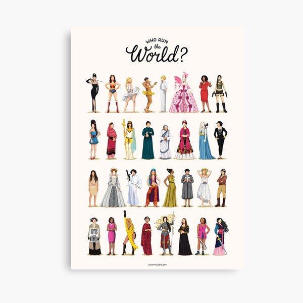 Who Run The World? Canvas Print