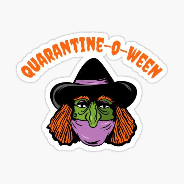 Quarantine o ween Sticker