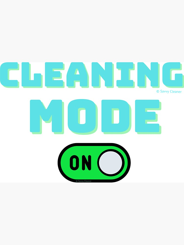 Retro Cleaning Mode Game Button - House Cleaning Humor by SavvyCleaner