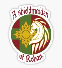 A Shield Maiden of Rohan Sticker