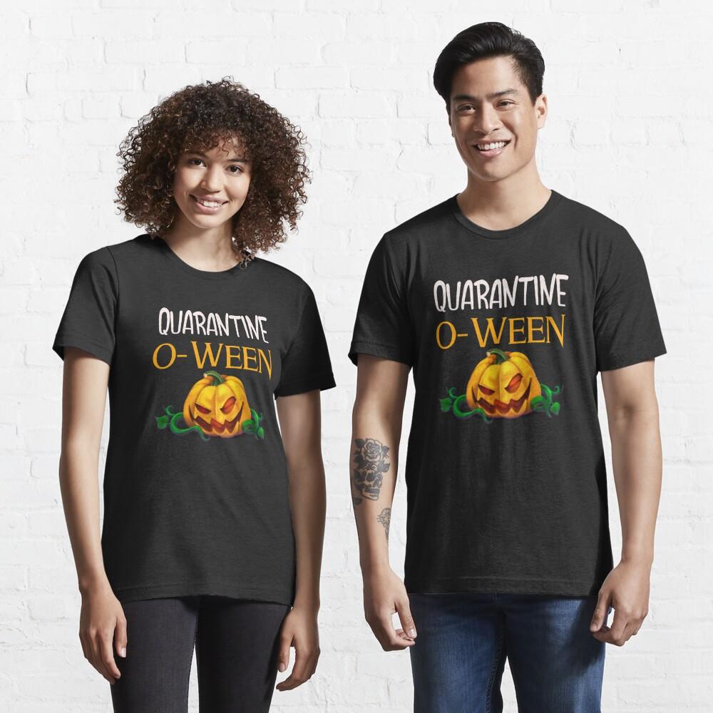 Quarantine-o-ween Essential T-Shirt