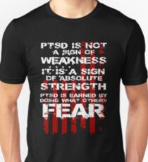 PTSD is a sign of strength T-Shirt
