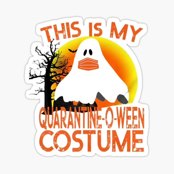 This is My Quarantine-o-ween Costume, funny Halloween 2020 Sticker