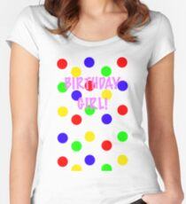 Birthday Girl! Colors Women's Fitted Scoop T-Shirt