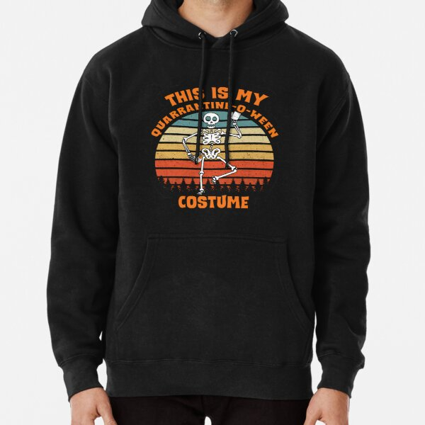This is My Quarantine-o-ween Costume, funny Halloween 2020 Pullover Hoodie