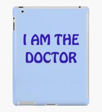 I Am The Doctor iPad Case/Skin