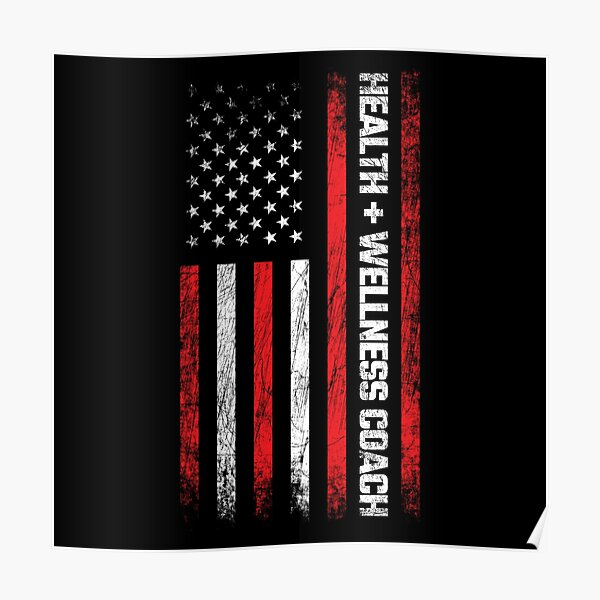Health & Wellness Gifts - American Flag - Wellness Coach Poster