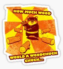 How Much Wood Would a Woodchuck Chuck Sticker