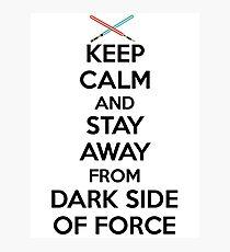 Keep Calm Dark Side Photographic Print