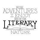 Literary Adventures by AlexisLampley