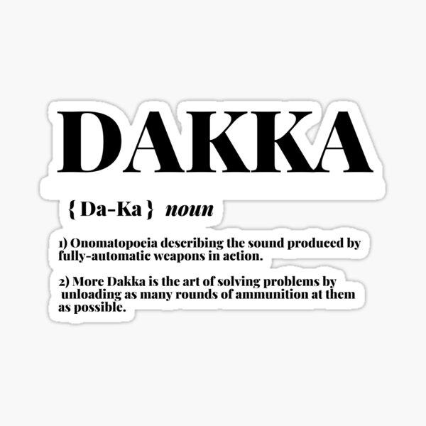 """Dakka"" 40k Ork Dictionary Definition Print Sticker"