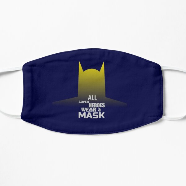 Superheroes Wear a Mask