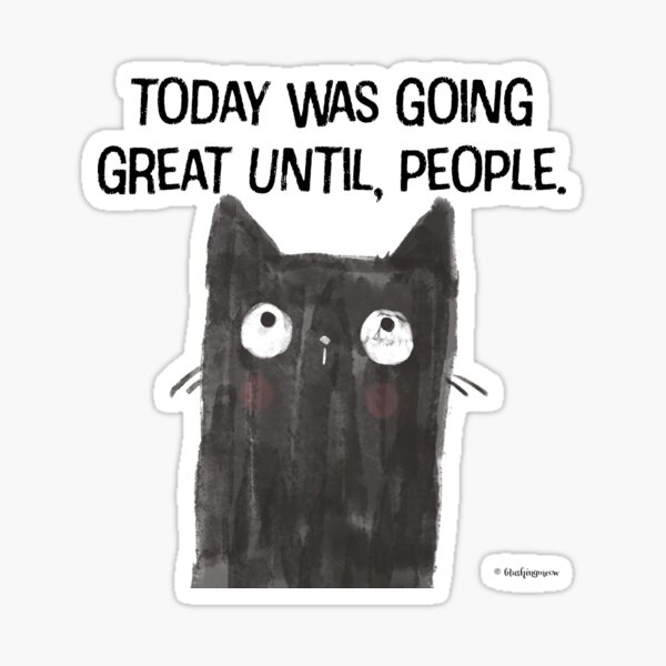 Black Cat Full of Snark Funny Quote People Sticker