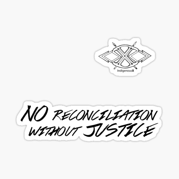 No Reconciliation WIthout Justice - 2 Sticker