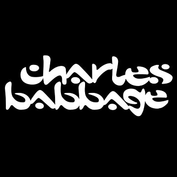 Charles Babbage / Chemical Brothers (Monsters of Grok) by amorphia