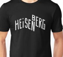 Werner Heisenberg / Arcade Fire (Monsters of Grok) Unisex T-Shirt