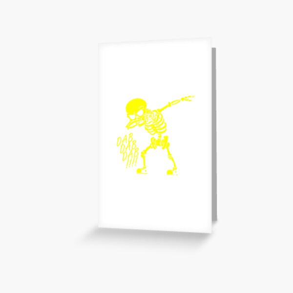 Dab Dab Dab FUNNY Greeting Card