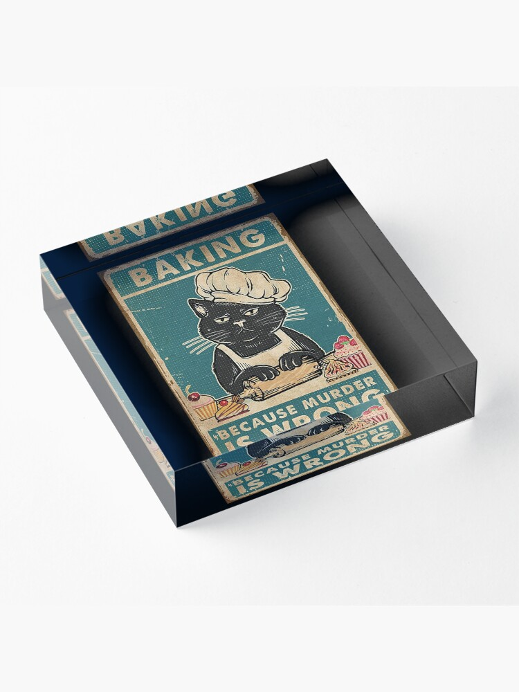 Alternate view of Black Cat Baking because murder is wrong cat lover gifts Acrylic Block
