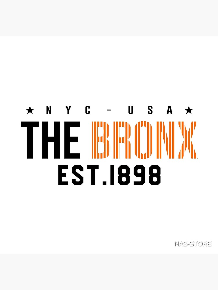 New York City the Bronx EST.1898 by NAS-STORE