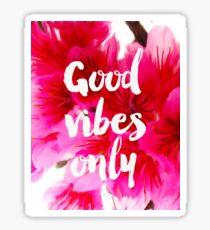 Good vibes only fresh sakura Sticker