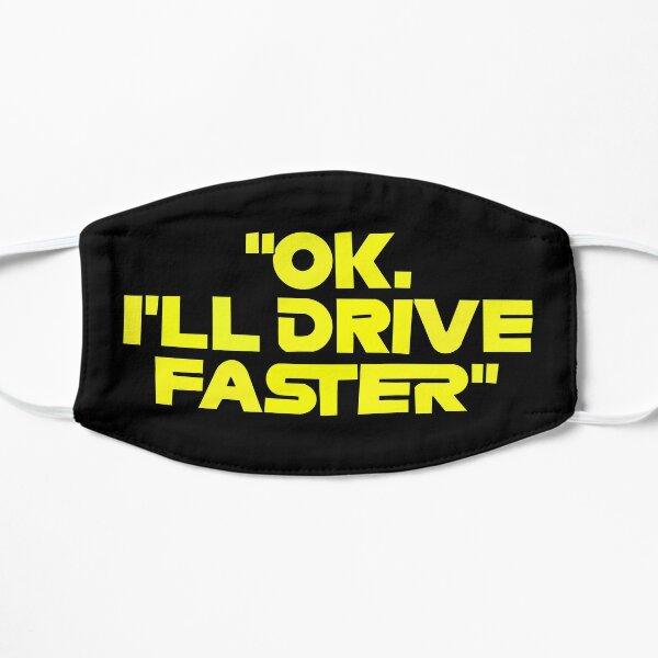 Danny Ricc Drive Faster Quote Masque sans plis