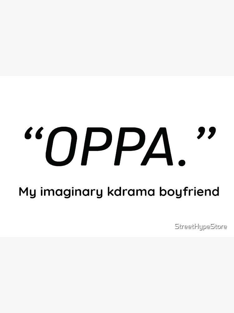 """""""OPPA"""" Exclusive Kdrama Merh by StreetHypeStore"""