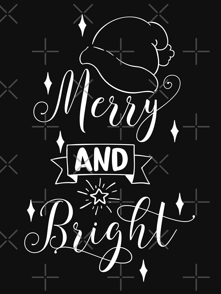 Merry And Bright Christmas Time Design by NextLVLShirts