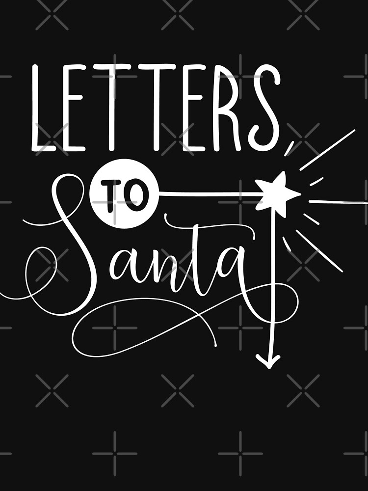 Letters To Santa Typography Christmas Design by NextLVLShirts