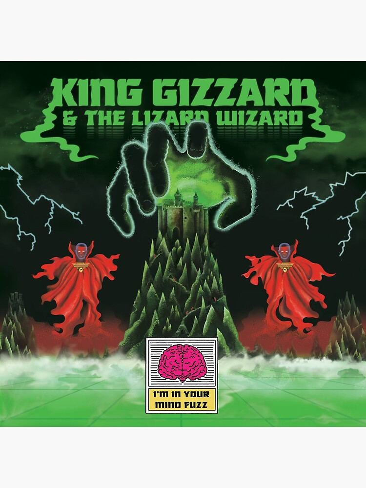 King Gizzard I'm In Your Mind Fuzz by PsychBeam