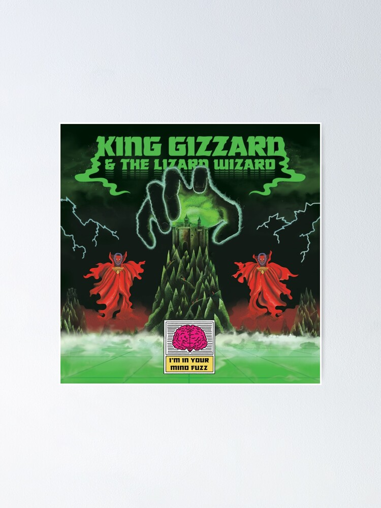 Alternate view of King Gizzard I'm In Your Mind Fuzz Poster