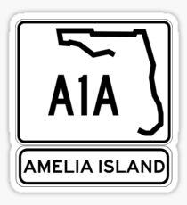 A1A - Amelia Island, Florida - Sun and Fun! Sticker