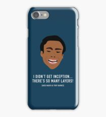 I Didn't Get Inception! iPhone Case/Skin