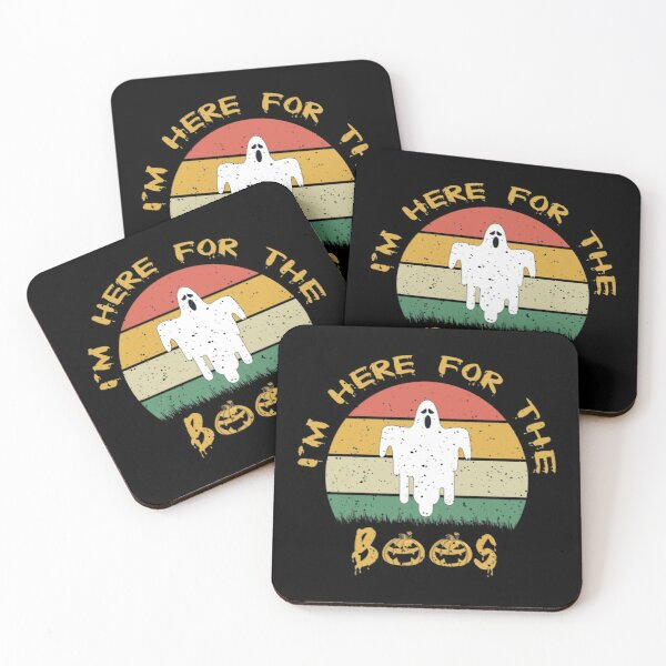 I Am Just Here for the Boos , Happy Hallowenn Coasters (Set of 4)