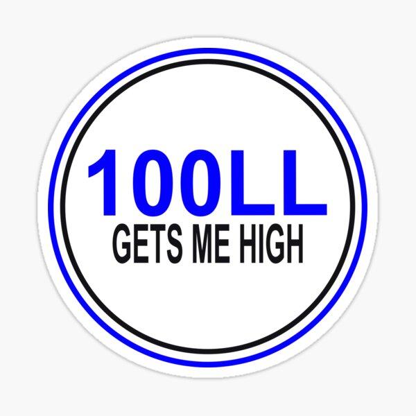 100LL Gets Me High Sticker