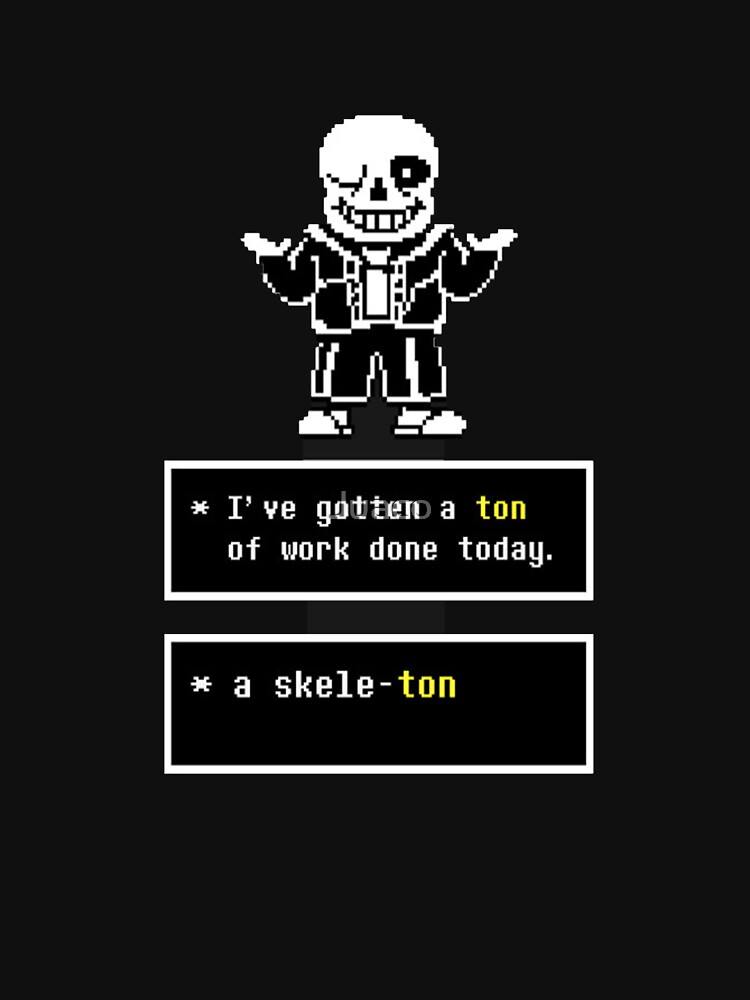 Undertale - Sans Skeleton - Undertale  | Unisex T-Shirt