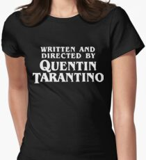 Written and directed by Quentin Tarantino Womens Fitted T-Shirt