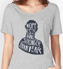 Hunger Games Quote Women's Relaxed Fit T-Shirt