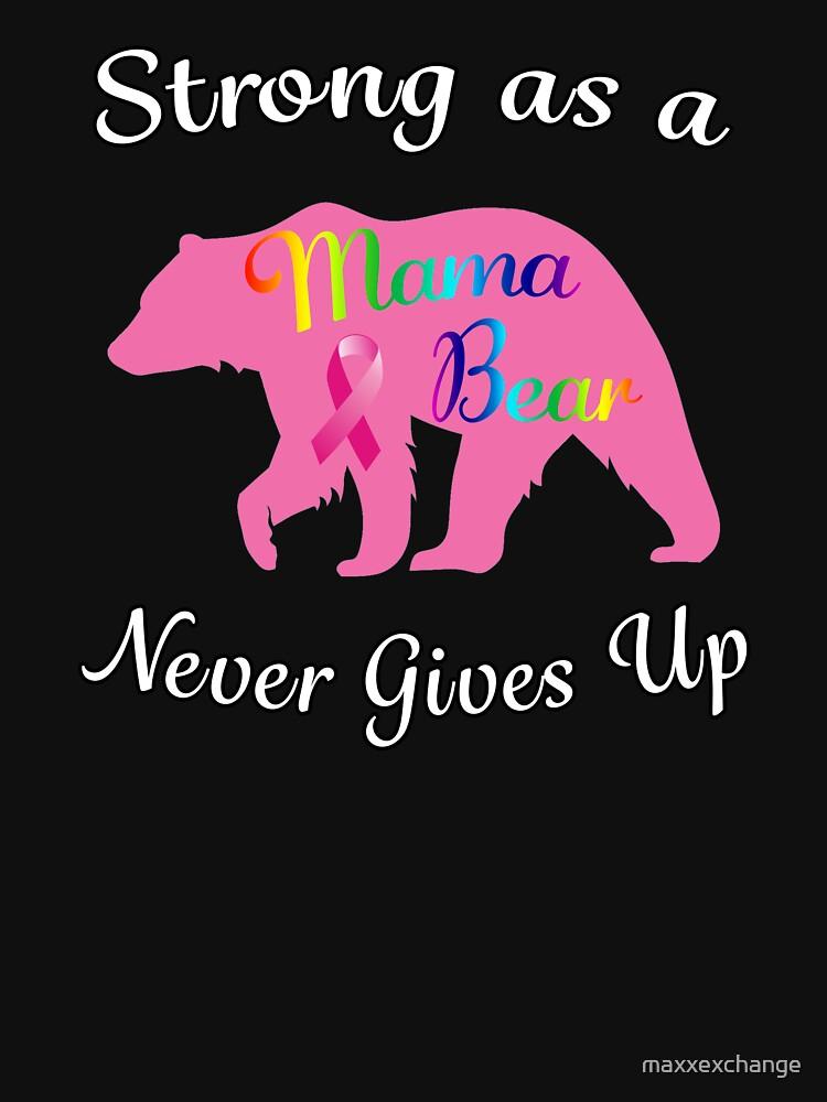 Breast Cancer Mama Bear Fighter Warrior Survivor. by maxxexchange
