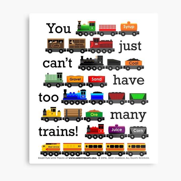 Too Many Trains - Black Lettering Metal Print
