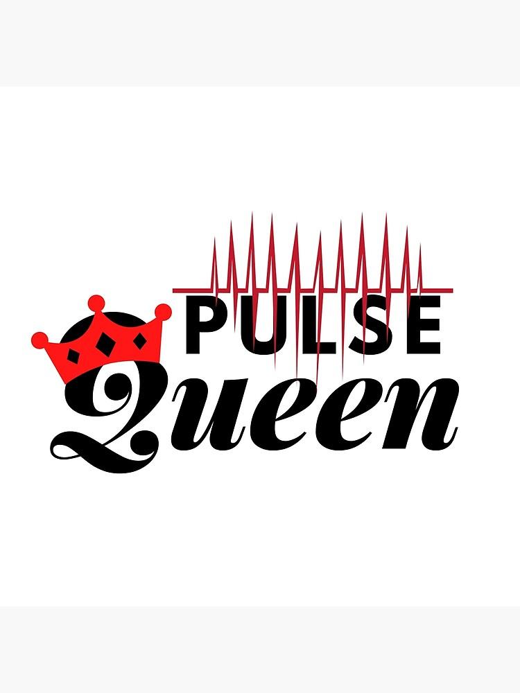 Pulse Queen by kgerstorff