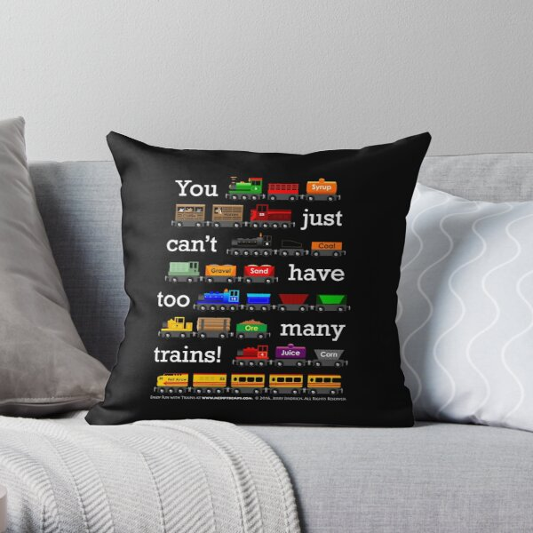 Too Many Trains - White Lettering Throw Pillow