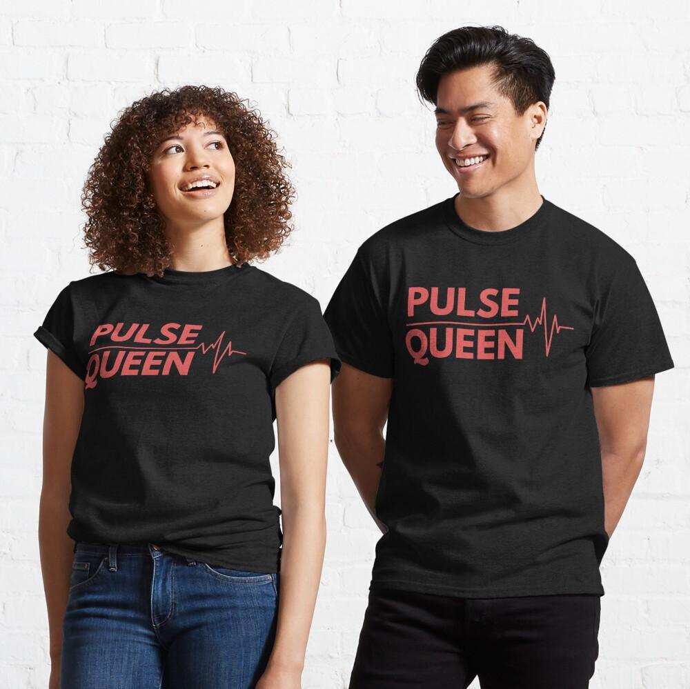 Pulse Queen Heartbeat Classic T-Shirt