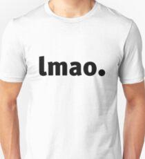 LMAO. T-Shirt
