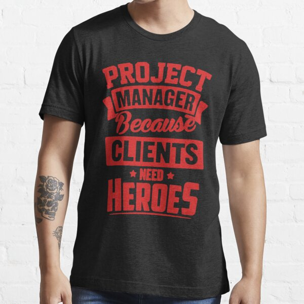 Project Manager Heroes Essential T-Shirt
