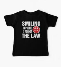 Smiling in Public is Against the Law Baby Tee
