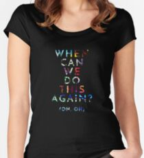 When Can We Do This Again? Women's Fitted Scoop T-Shirt