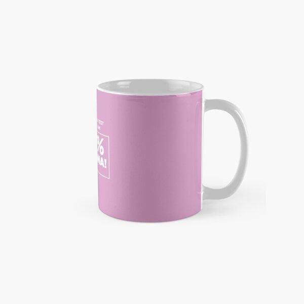 100% Chingona Classic Mug