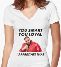 You Smart, You Loyal Women's Fitted V-Neck T-Shirt