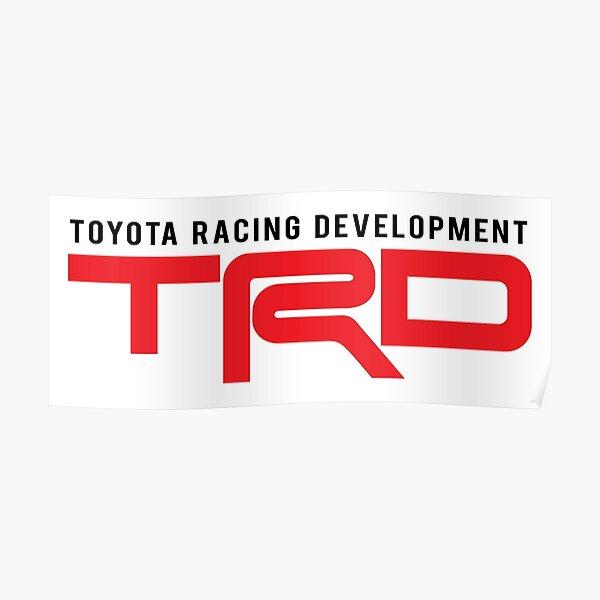 TRD : Toyota Racing Development Poster