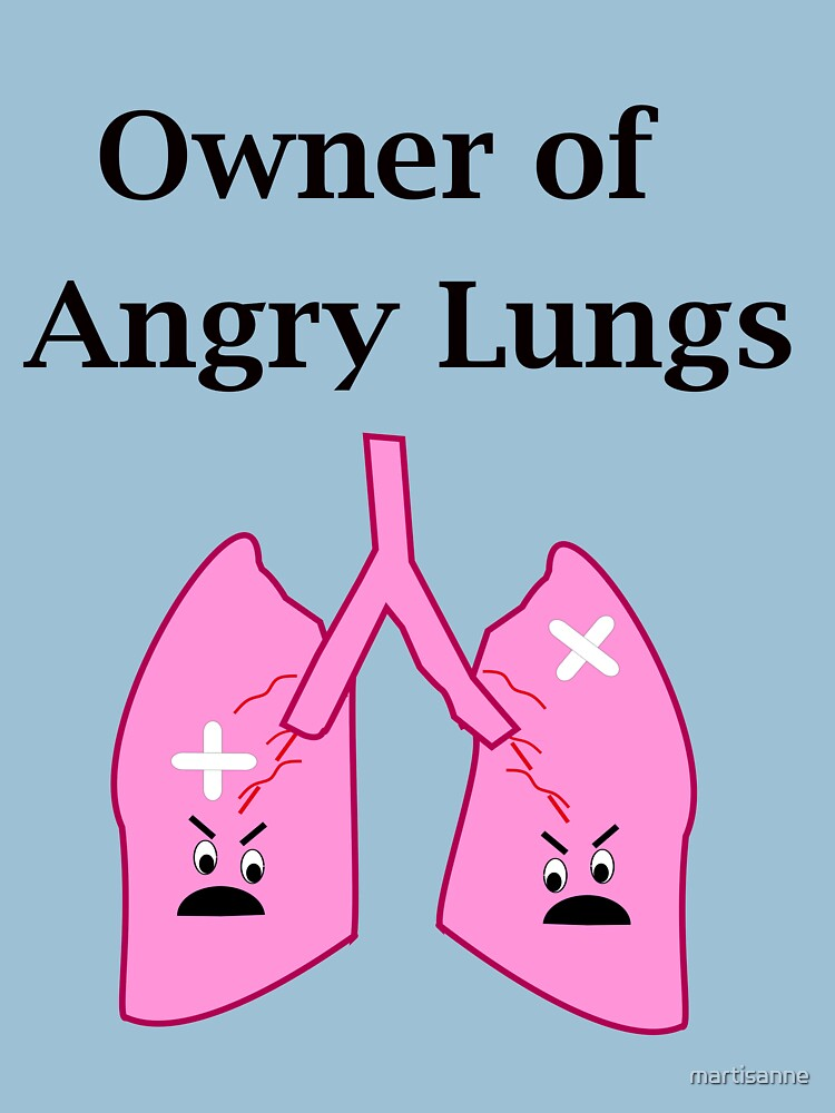 Owner of Angry Lungs by martisanne